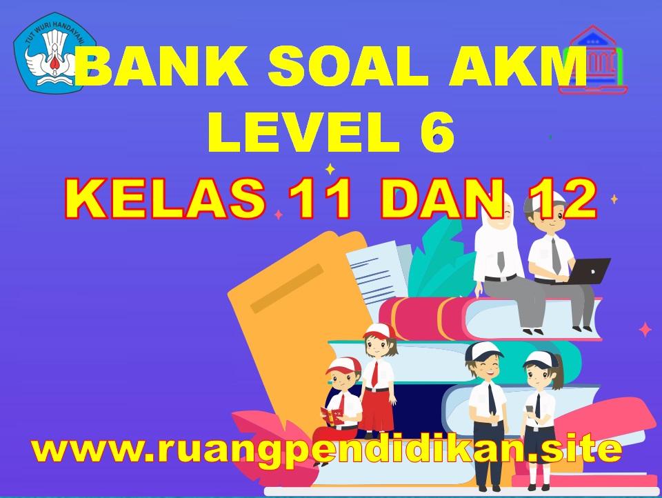Bank Soal AKM Level 6