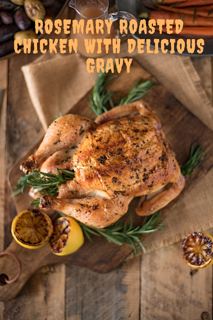 Rosemary cooked Chicken with Delicious Gravy