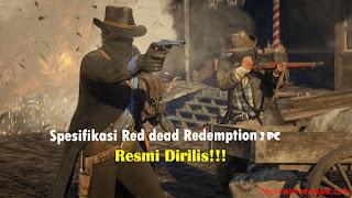 Spesifikasi minimum Read dead redemption 2 Pc