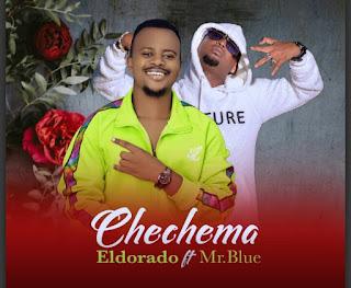 Audio | Eldorado ft Mr Blue – Chechema | Download