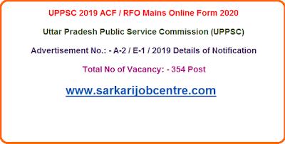 UPPSC ACF / RFO Mains Online Form 2020