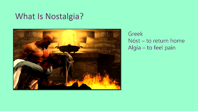 "Title: What Is Nostalgia? Features an image from God of War of Kratos, with light tan skin and holding his dead wife's limp body in front of a fire in their home. Text on the right shows the Greek roots of ""Nostalgia"" explained in the following text."