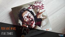Będę grać w grę: Atak zombie
