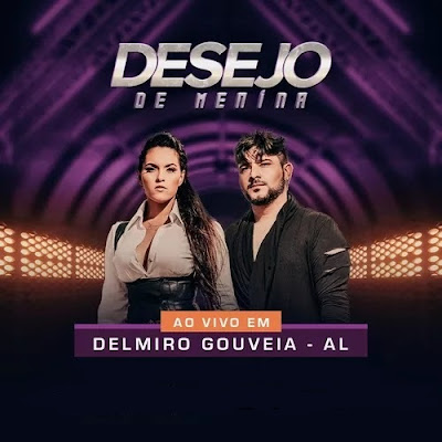 Desejo de Menina - Delmiro Gouveia - AL - Dezembro - 2019