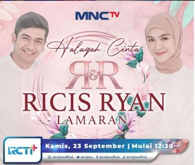 Link Live Streaming Lamaran Ria Ricis dan Teuku Ryan di MNC TV Nonton Siaran Langsung Tunangan 23 September 2021 dan Jam Tayang