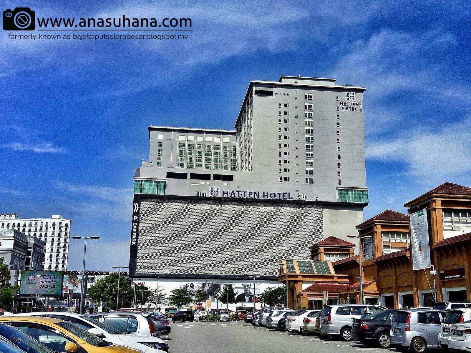Tempat Menarik di Melaka : Hotel di Melaka - Hotel Hatten