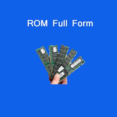 Rom Full Form