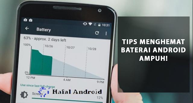 √  5 Tips Ampuh Cara Menghemat Baterai Android