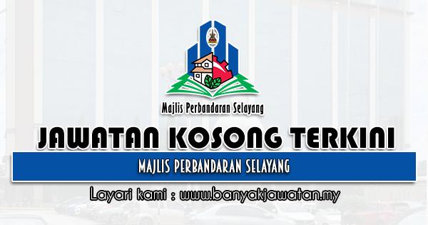 Jawatan Kosong 2021 di Majlis Perbandaran Selayang (MPS)