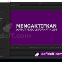 Cara Mengaktifkan Output Module Format H.264 di After Effects