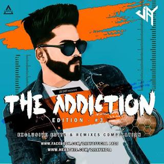 THE ADDICTION EDITION #3 - THE ALBUM - DJ JAY