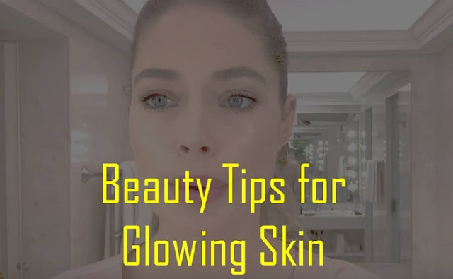 4 Best Home Remedies for Clear and Healthy Skin - Beauty Tips for Glowing Skin