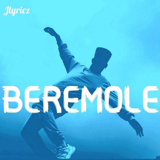 Audio: Jlyricz – Beremole