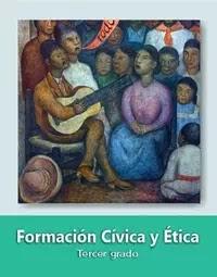 Libro de texto  Formación Cívica y Ética Tercer grado 2019-2020