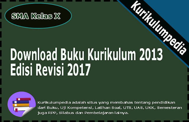 Buku Kurikulum 2013 SMA Kelas X Revisi 2017 Semester 1 dan 2.jpg