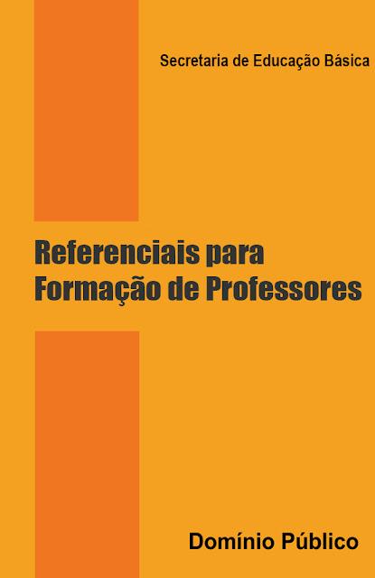 Referenciais para Formação de Professores