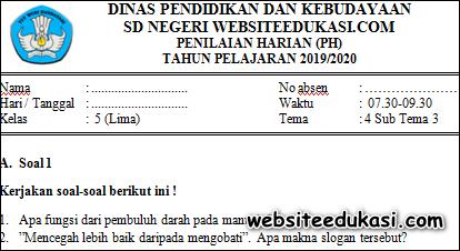 Soal PH / UH Kelas 5 Tema 4 Subtema 3 K13
