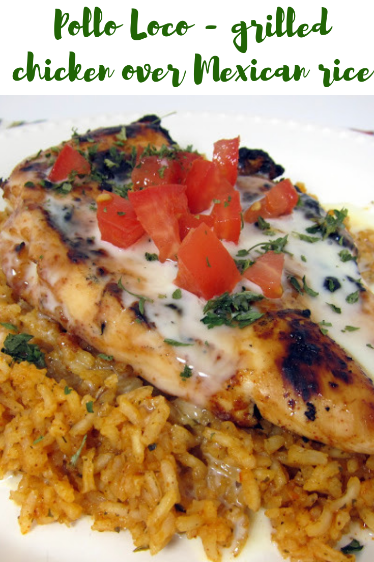 #Pollo #Loco - #grilled #chicken #over #Mexican #rice #dinner #easyrecipe