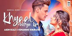 Khyaal Rakhya Kar Lyrics Translation In English - Preetinder | Asim, Himanshi