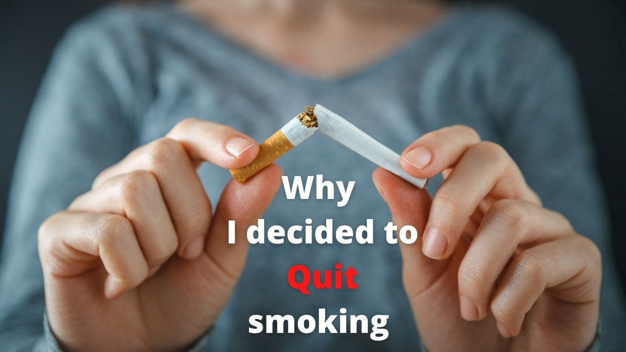 Why I decided to quit smoking