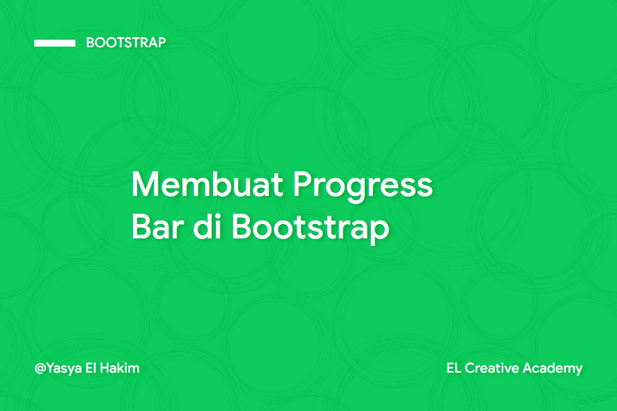 Cara Membuat Progress Bar di Bootstrap 4