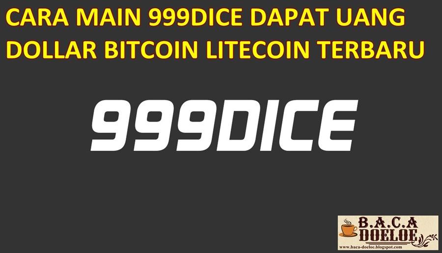 Cara Mendapatkan Uang Dollar Bitcoin Di 999dice Baca Doeloe