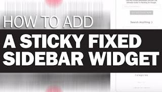 Cara Membuat Sticky (Fixed) Sidebar - Tetap Muncul Saat Scroll ke Bawah