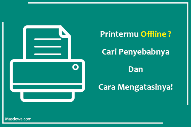 penyebab printer offline