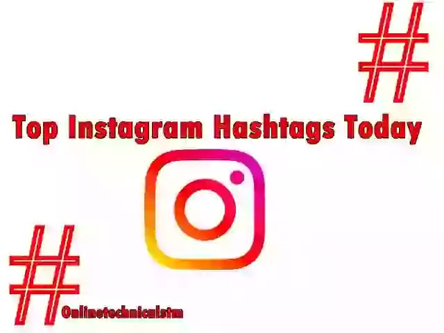 Most Popular Instagram Hashtags Today |For Likes And Followers 2020