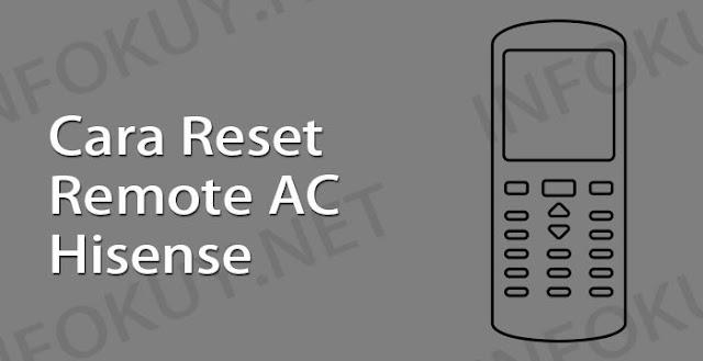 cara reset remote ac hisense