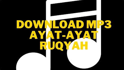 Download MP3 ayat-ayat ruqyah