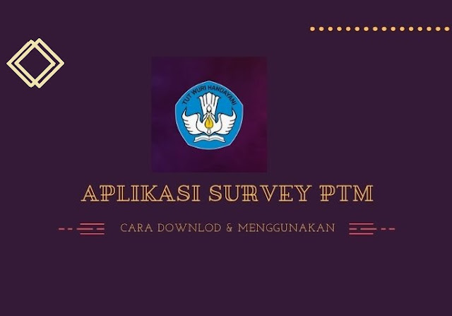 Cara Mengisi Survey PTM Pada Aplikasi Dapodik 2022