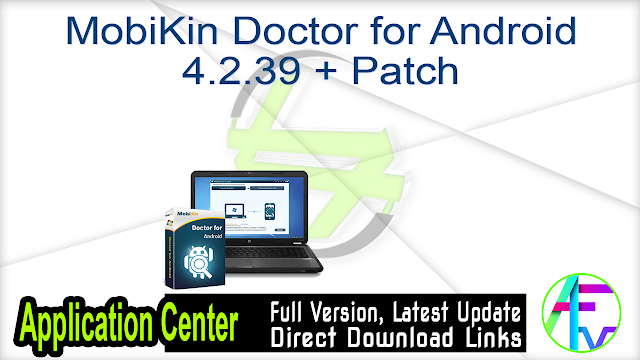 MobiKin Doctor for Android 4.2.39 + Patch