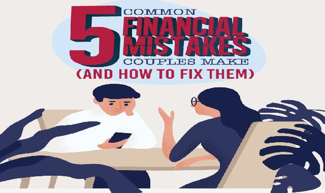 5 Common Financial Mistakes Couples Make (And How To Fix Them) #infographic