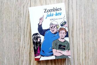 Lundi Librairie : Zombies juke-box - Kim Jung-hyuk