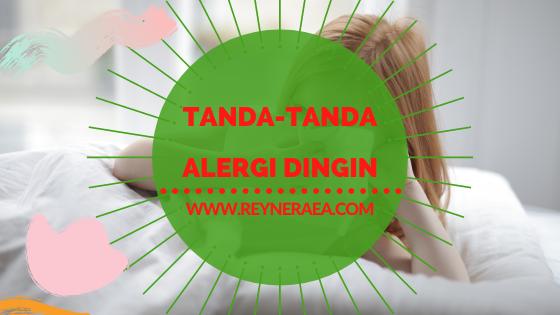Tanda-Tanda Alergi Dingin