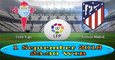 Prediksi Bola855 Celta Vigo vs Atletico Madrid 1 September 2018
