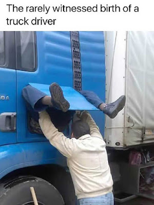 Birth of a truck driver