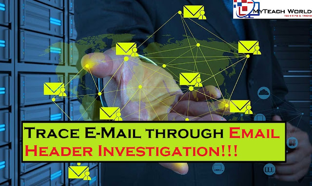How to Trace E-Mail through E-mail Header Investigation