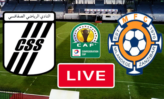 Live Streaming Match CAF Club Sportif Sfaxien vs Mlandege Fc
