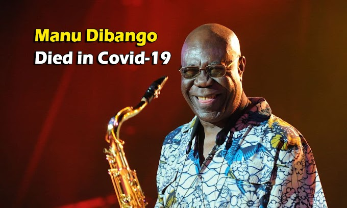 Manu Dibango (Cameroonian musician) Bio, Wiki, Age, Wife, Cause Of Death (Died in Covid-19)