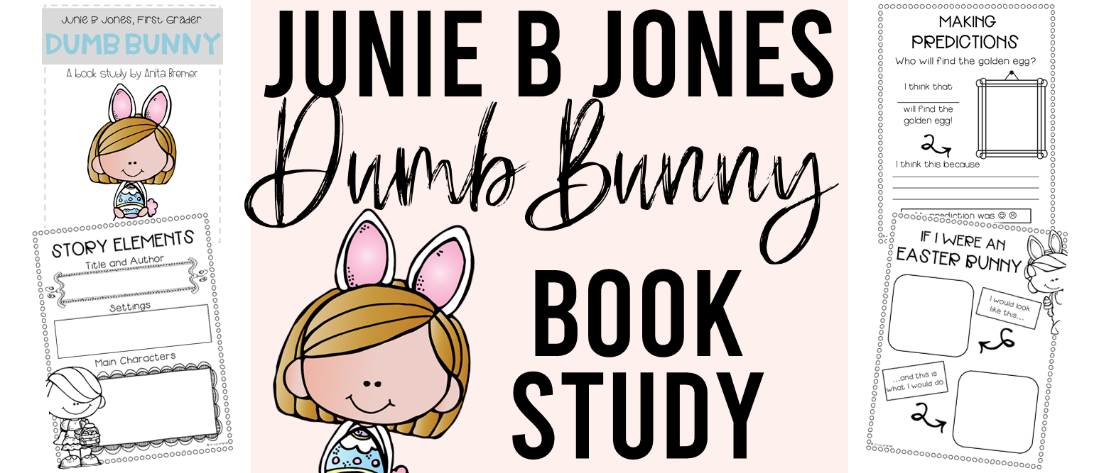 Junie B. Jones Dumb Bunny book study companion activities. Perfect for an Easter theme in the classroom! Packed with fun ideas and guided reading literacy activities. Common Core aligned. Grades 1-2. #juniebjones #easterbooks #bookstudy #bookstudies #literacy #guidedreading #1stgrade #2ndgrade #bookcompanion #bookcompanions #1stgradereading #2ndgradereading #novelstudy #novelstudies