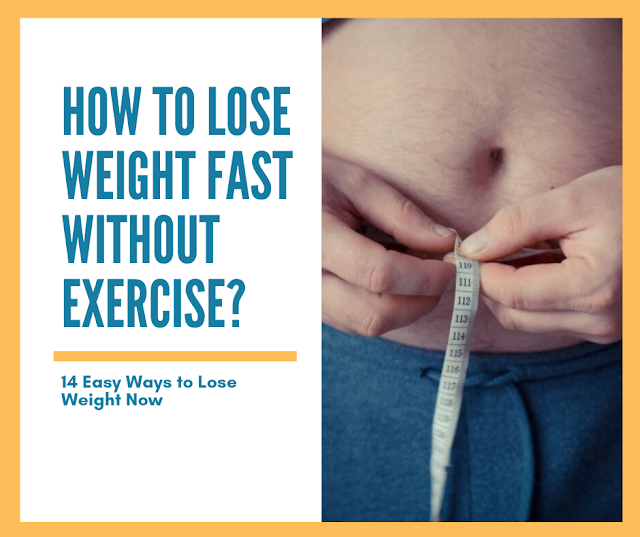 what can i take to lose weight without exercise