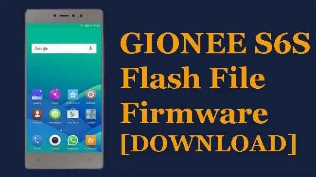 Gionee S6S Flash File Tested Stock ROM Firmware