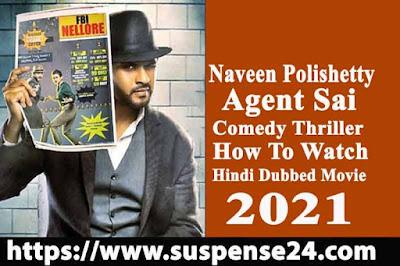 Agent Sai Srinivasa Athreya (2021) telugu to hindi dubbed movie  information