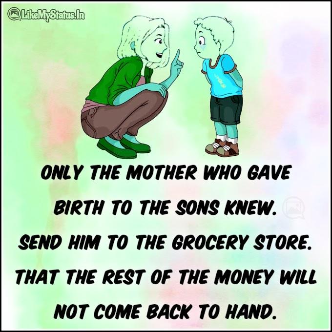 Mom Son Funny Quote