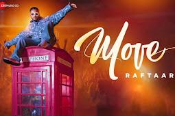 Move Lyrics In English & Hindi | Raftaar | Mr Nair | Lyricsface