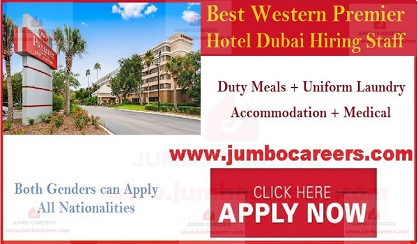 Hotel jobs in Gulf countries, Recent Hotel jobs in Dubai,