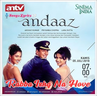 Rabba Ishq Na Hove Song Lyrics Andaaz [2003]