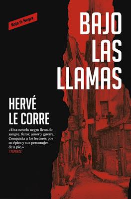 Bajo las llamas - Hervé Le Corre (2020)
